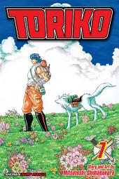 Toriko, Vol. 7: Jewel of the Jungle!!