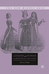 Gender and Power in Medieval Exegesis