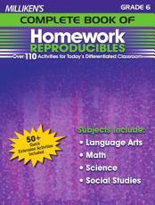 Milliken s Complete Book of Homework Reproducibles   Grade 6 PDF