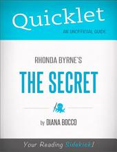 Quicklet on Rhonda Byrne's The Secret