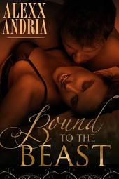 Bound To The Beast: Shifter romance