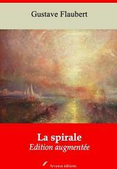 La spirale: Nouvelle édition augmentée