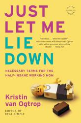 Just Let Me Lie Down Book PDF