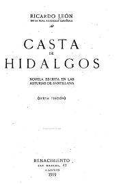 Casta de hidalgos: novela escrita en las Asturias de Santillana
