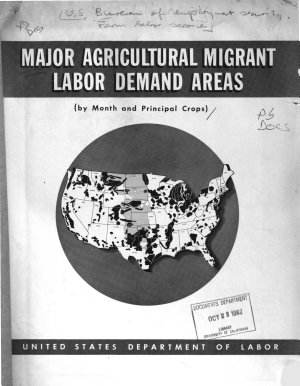 Major Agricultural Migrant Labor Demand Areas  by Month and Principal Crops  PDF