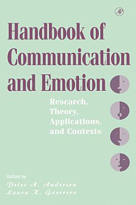 Handbook of Communication and Emotion