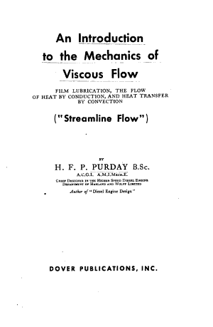 An Introduction To The Mechanics Of Viscous Flow