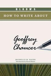 Bloom s How to Write about Geoffrey Chaucer PDF