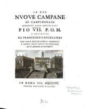 Le due nuove Campane di Campidoglio benedette della Santità di N. S. Pio VII. P. O. M.