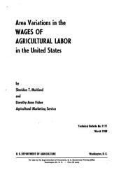Area Variations in the Wages of Agricultural Labor in the United States