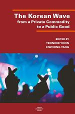 The Korean Wave from a Private Commodity to a Public Good