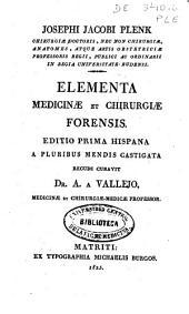 Elementa medicinae et chirurgiae forensis