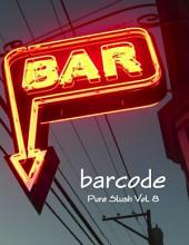 Barcode: Bar Stories Pure Slush: Volume 8