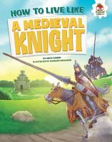 How to Live Like a Medieval Knight PDF