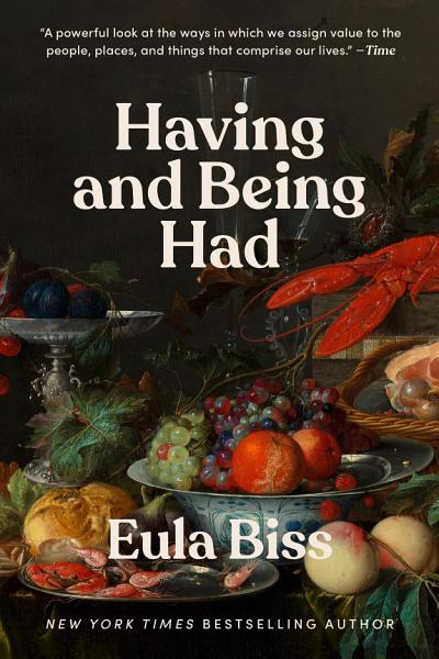 Download Having and Being Had Book