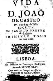 Vida de D. Joaõ de Castro, IV. Viso-Rey da India