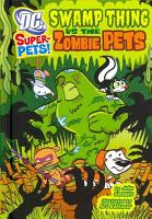 Swamp Thing Vs the Zombie Pets PDF