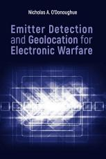 Emitter Detection and Geolocation for Electronic Warfare PDF