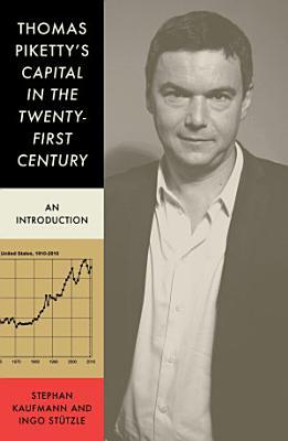 Thomas Piketty s Capital in the Twenty First Century
