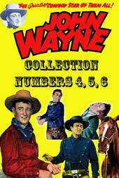 John Wayne Adventure Comics Collection, Numbers 4, 5, 6