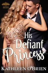 His Defiant Princess