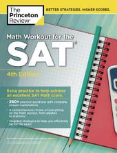 Math Workout for the SAT, 4th Edition: Extra Practice to Help Achieve an Excellent SAT Math Score