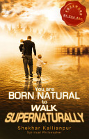 You are Born Natural to Walk Supernaturally PDF