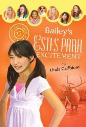 Bailey's Estes Park Excitement