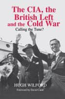The CIA  the British Left and the Cold War PDF