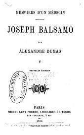 Mémoires d'un médecin: Joseph Balsamo, Volume5