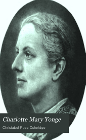 Charlotte Mary Yonge, her life and letters
