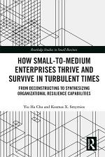 How Small-to-Medium Enterprises Thrive and Survive in Turbulent Times