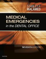 Medical Emergencies in the Dental Office   E Book PDF