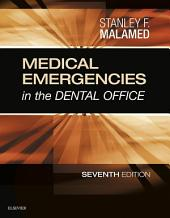 Medical Emergencies in the Dental Office - E-Book: Edition 7