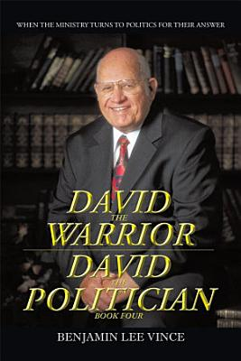 DAVID THE WARRIOR   DAVID THE POLITICIAN