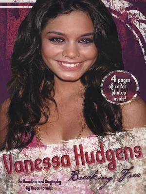 Vanessa Hudgens  Breaking Free