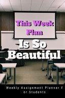 This Week Plan Is So Beautiful