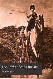 The Works of John Ruskin: Volume 14