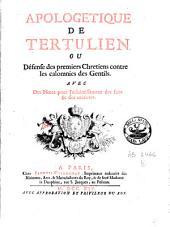 Apologétique de Tertulien: ou défense des premiers chrétiens contre les calomnies des Gentils