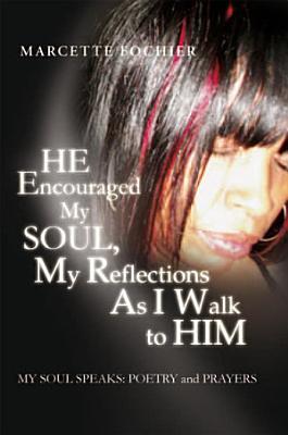 He Encouraged My Soul