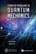 Frontier Problems in Quantum Mechanics PDF