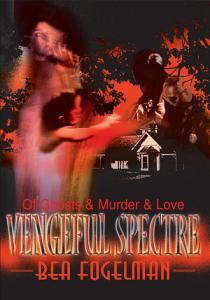 Vengeful Spectre Book