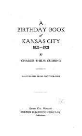 A birthday book of Kansas City, 1821-1921