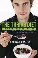 The Thrive Diet  10th Anniversary Edition PDF