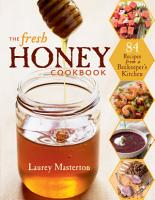 The Fresh Honey Cookbook PDF