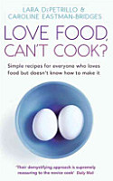 Love Food  Can t Cook  PDF