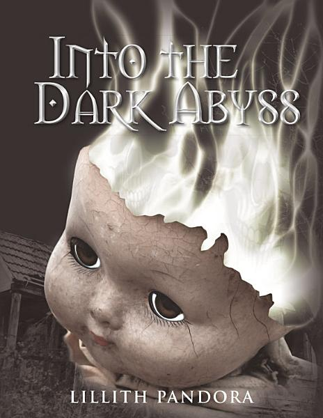Download Into the Dark Abyss Book