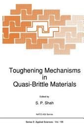 Toughening Mechanisms in Quasi-Brittle Materials