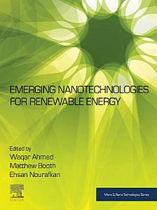 Emerging Nanotechnologies for Renewable Energy
