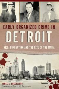 Early Organized Crime in Detroit  Book